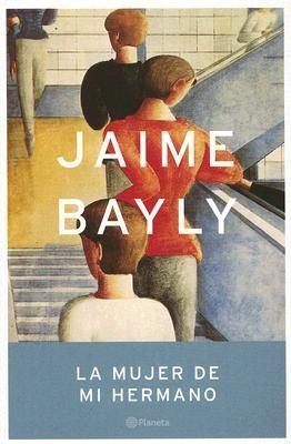 La Mujer de mi Hermano: Jaime Bayly
