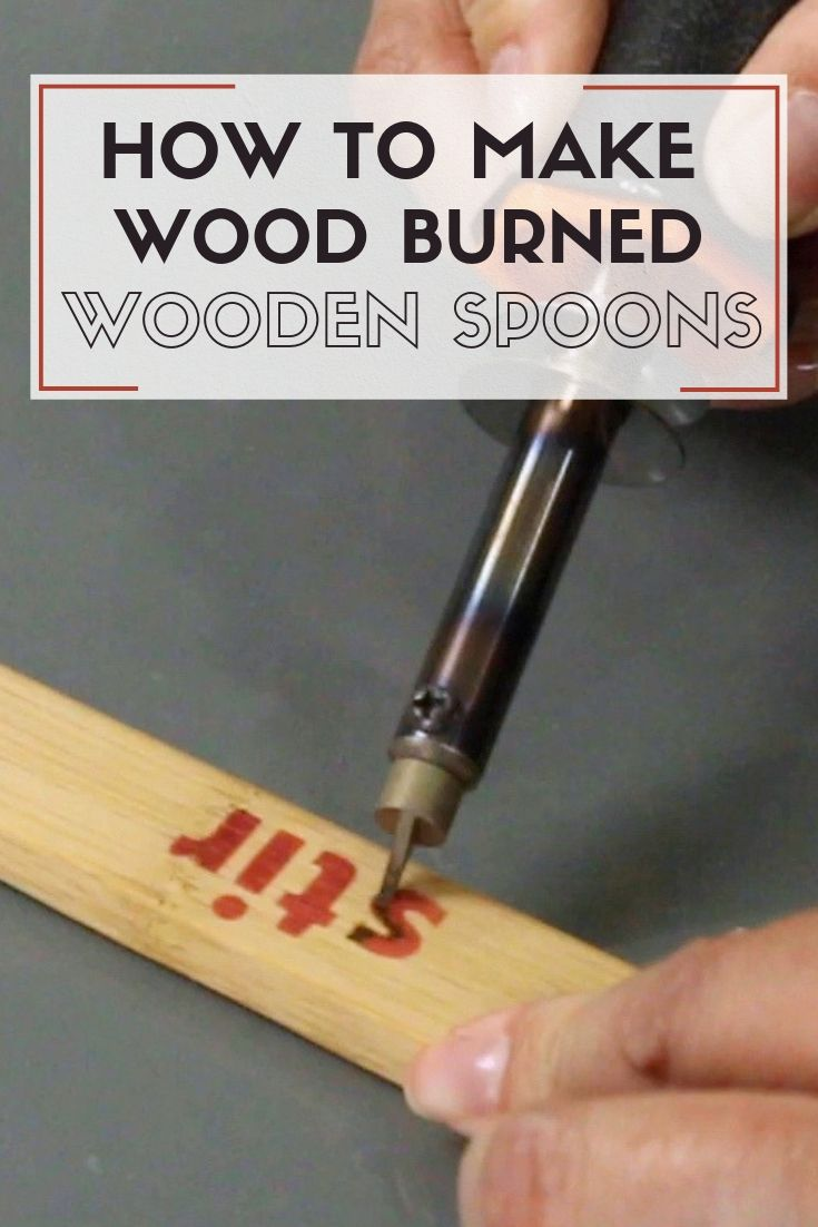 How to Make Wood Burned Wooden Spoons