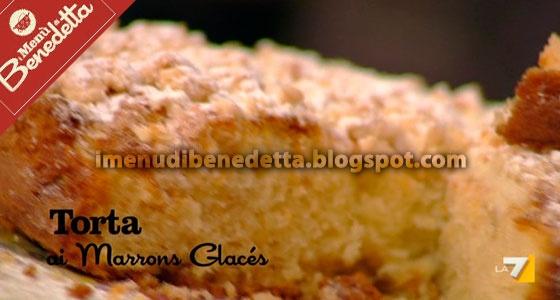 Torta ai Marrons Glaces con Crumble di Benedetta Parodi