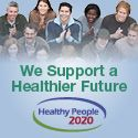 We Support a Healthier Future - Healthy People 2020