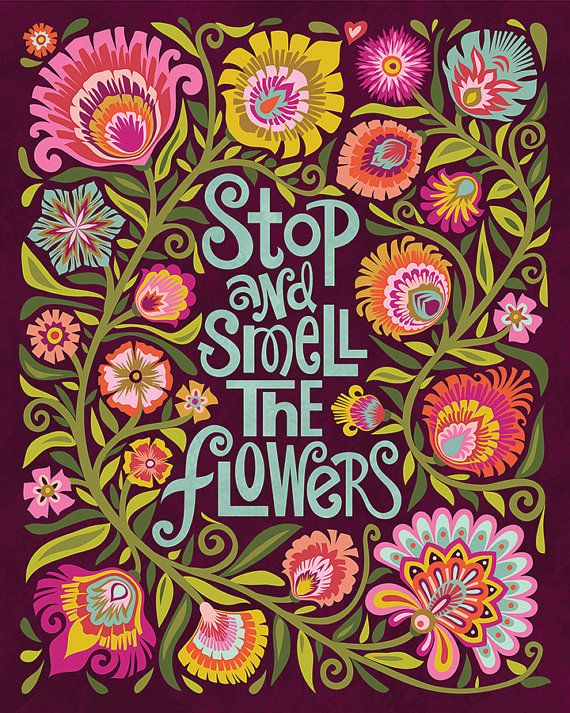 Stop And Smell The Flowers Quote Art Print Dark Harvest Colors 8x10 Eggplant
