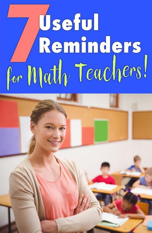 7 Useful Reminders for Math Teachers