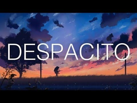 Luis Fonsi - Despacito ft. Daddy Yankee (Lyrics / Lyric Video)