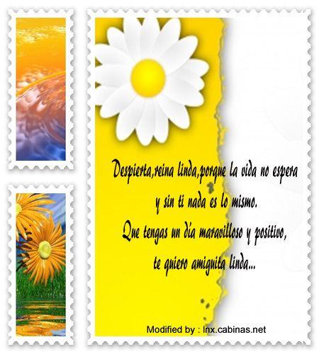 mensajes de texto de buenos dias,palabras de buenos dias:  http://lnx.cabinas.net/frases-de-buenos-dias/