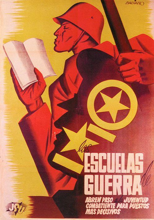 By Desiderio Babiano Lozano, 1937, Las escuelas de guerre, Republican poster Spanish Civil War. (Spain)