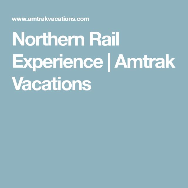 NORTHERN RAIL EXPERIENCE roundtrip from Chicago | 9 Days from | $1349