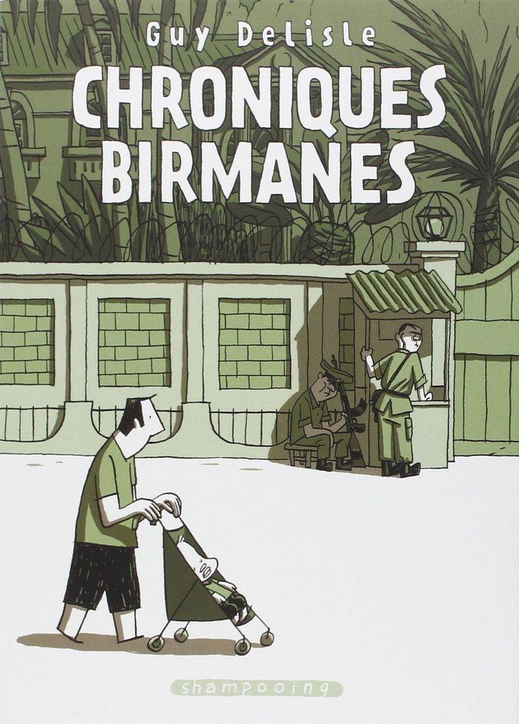 Chroniques birmanes / Guy Delisle
