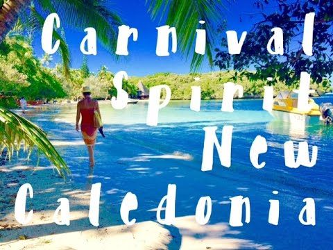 awesome Carnival Spirit Cruise ,New Caledonia, Mare Island, Island of pines.
