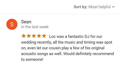 """""""Loc was a fantastic DJ for our wedding recently, all the music and timing was spot on, even let our cousin play a few of his original acoustic songs as well. Would definitely recommend to someone!""""  – Sean from Valley View."""