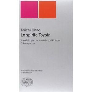 Lo spirito Toyota - Taiichi Ohno