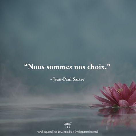 Nous sommes nos choix - Jean-Paul Sartre