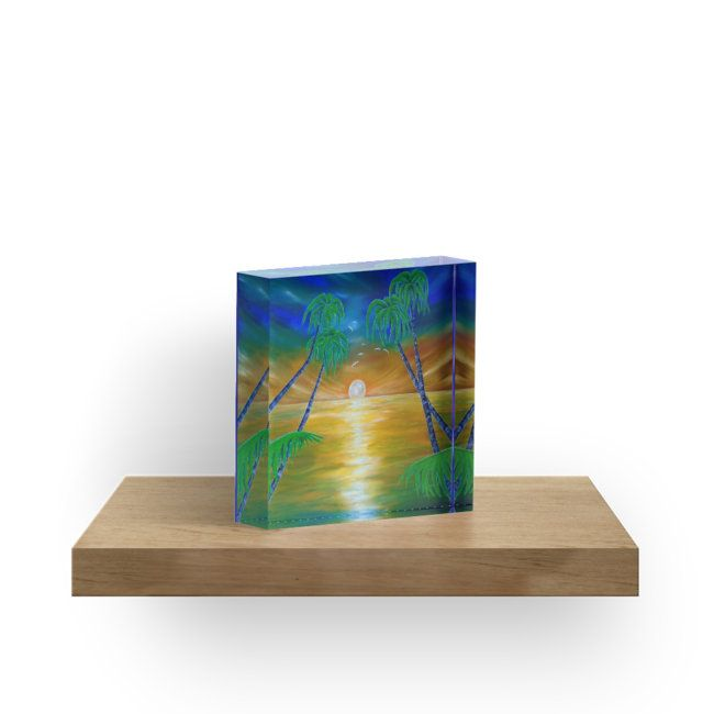 acrylic block, home,office,accessories,decor,items,cool,beautiful,fancy,unique,trendy,artistic,awesome,fahionable,unusual,gifts,presents,for sale,design,ideas,colorful,blue,tropical,seascape,sunset,palmtrees,redbubble
