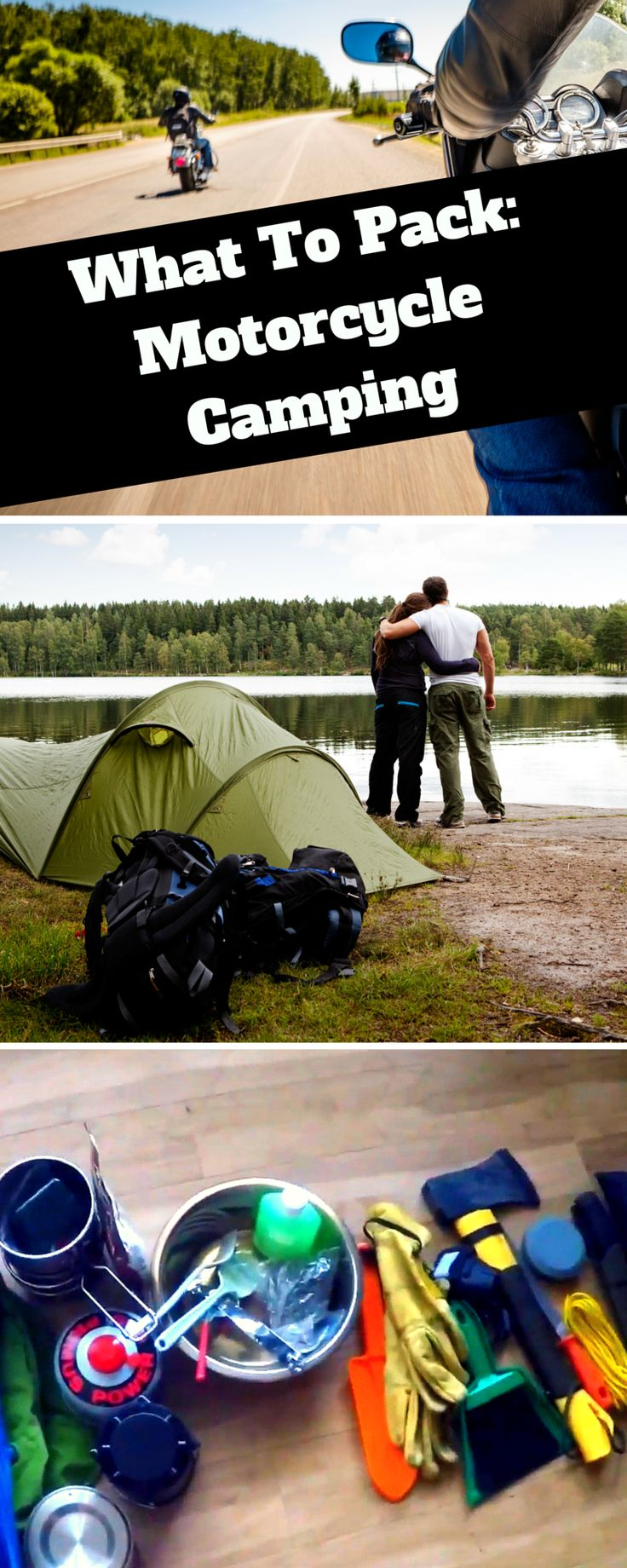 Packing for your an overnight motorcycle camping trip? Here's a great camp supplies list! Check it out here: http://blog.bikerornot.com/what-to-pack-for-an-overnight-motorcycle-camping-trip/?ref=pinterest-roadtrip