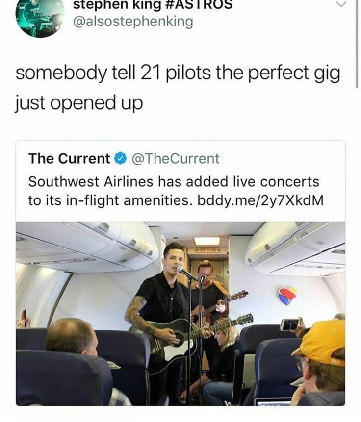 oh my jOSH<<First off you need to spell it out it's Twenty One Pilots not '21 Pilots' okay next if Twenty One Pilots played on a plain you all will end up going deaf that plain is way too small and Twenty One Pilots' song are WAY too loud! Thank you have a nice day.