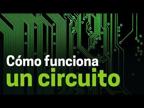 (21) Cómo funcionan los circuitos electrónicos - YouTube