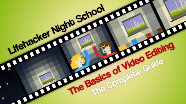 The Basics of Video Editing: The Complete Guide  http://lifehacker.com/5785558/the-basics-of-video-editing-the-complete-guide?tag=night-school