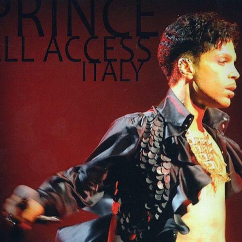 Prince  All Access Italy3rd November 2010 (Soundcheck)  Mediolanum Forum di Assago, Milano  3rd November 2010  Mediolanum Forum di Assago, Milano  2nd November 2010 *  PalaLottomatica, Roma