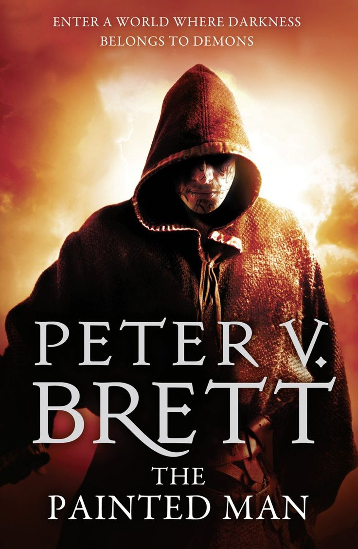 The Painted Man Book 1 Of The Demon Cycle Series I Really Enjoyed This One