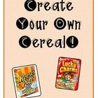 In this fun social studies project, students will have the opportunity to create their own cereal. They will pick your flavor/ingredients, design or cereal, and cereal box. Target audience, slogans, and other advertising techniques are introduced. I use this with my third grade students. Then they bring in a cereal box and actually create their own cereal box. This is always a class favorite!