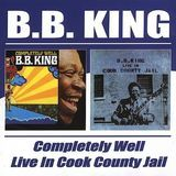 Completely Well/Live in Cook County Jail [CD]