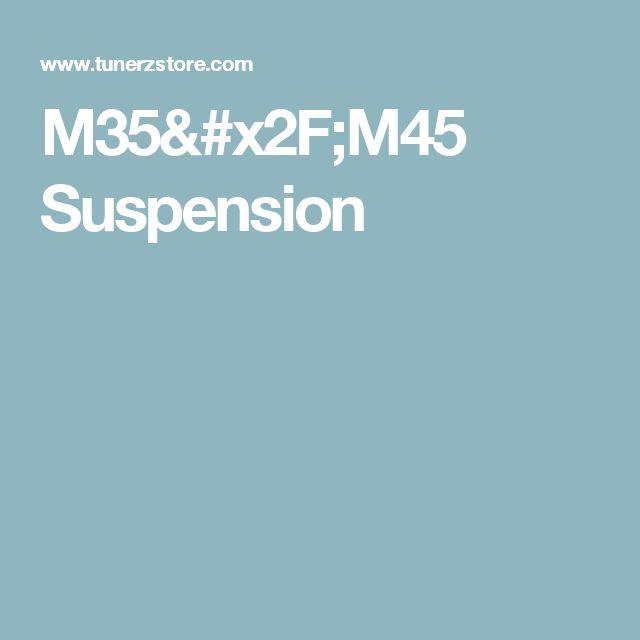 M35/M45 Suspension