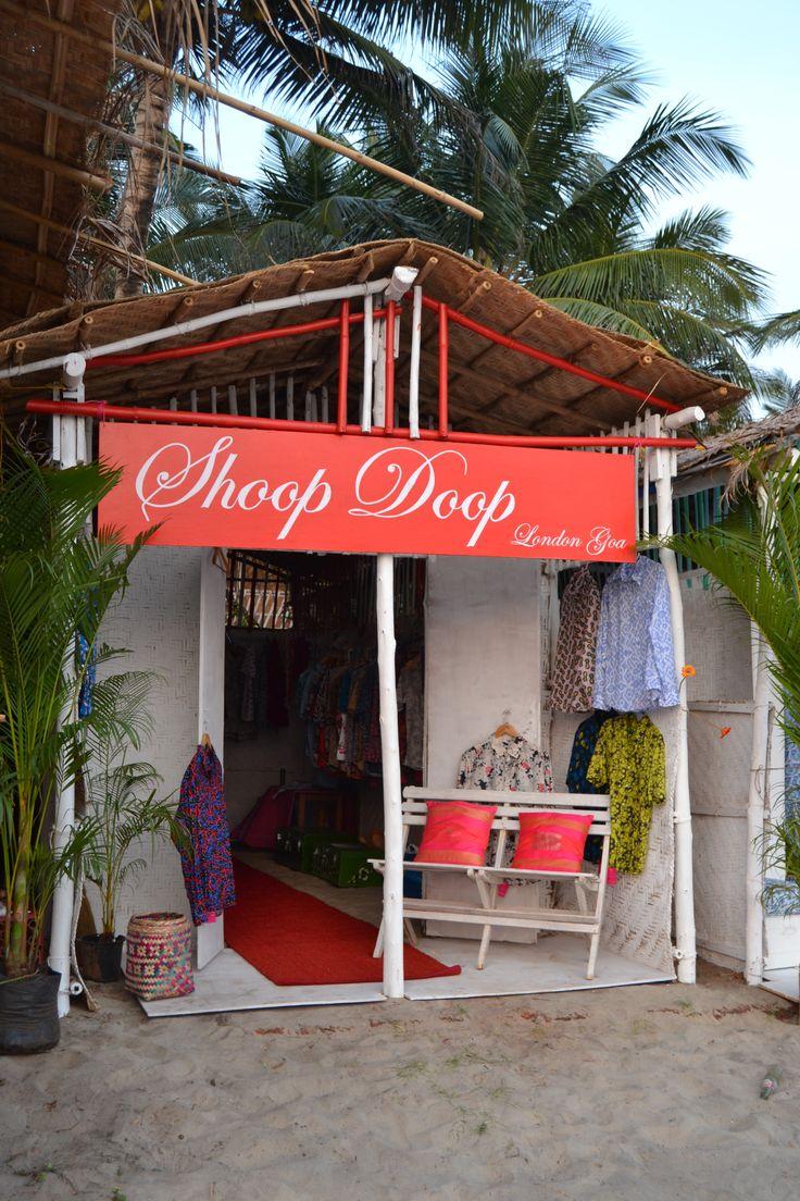 The Shoop Doop London shop in Morjim, north Goa. We are on the beach- between La Plage restaurant & Jade Jagger.