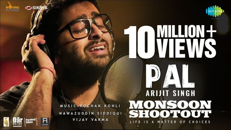 "Pal | Feat. Arijit Singh | Nawazuddin Siddiqui | Monsoon Shootout | Rochak Kohli | Vijay Varma Pal the most romantic number of the season by ARIJIT SINGH is here. Rochak Kohlis composition & Sumant Vadheras lyrics come together melodiously in this soulful heart melting and memorable track from the movie ""Monsoon Shootout"" a concept thriller releasing on 15th December. It stars Nawazuddin Siddiqui & Vijay Varma in the lead along with Geetanjali Thapa Tannishtha Chatterjee Sreejita De & Neeraj…"