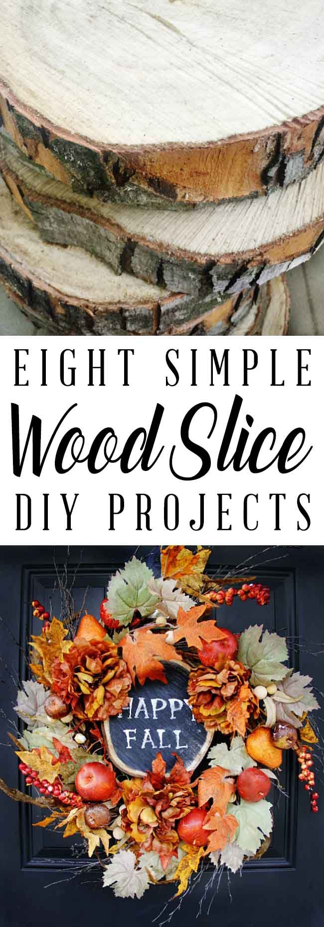Eight Simple Wood Slice Projects