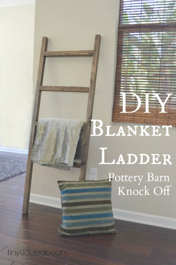 DIY Blanket Ladder Pottery Barn Knock Off--make 7' or 8' tall. Use for blankets and magazines. Use dowels for rungs rather than squared wood. Will be great at Christmas to hang stockings from.