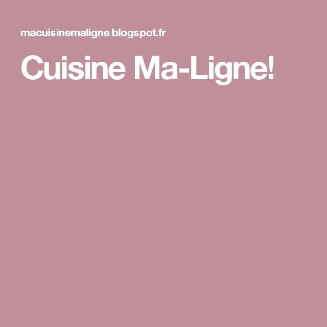 Cuisine Ma-Ligne!