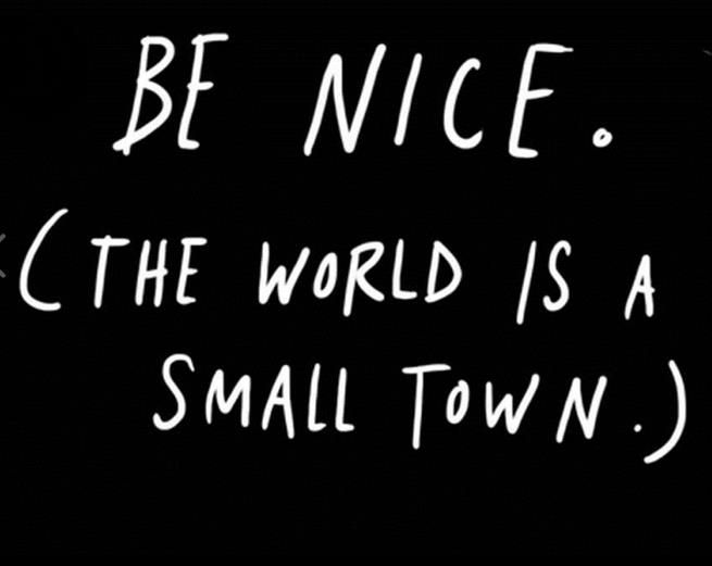 .Small Town,  Mileometer, Inspiration, Be Nice,  Milomet, Quotes, True,  Hodometer, Smalltown