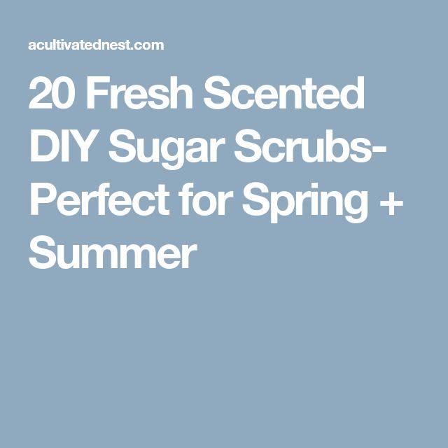 20 Fresh Scented DIY Sugar Scrubs