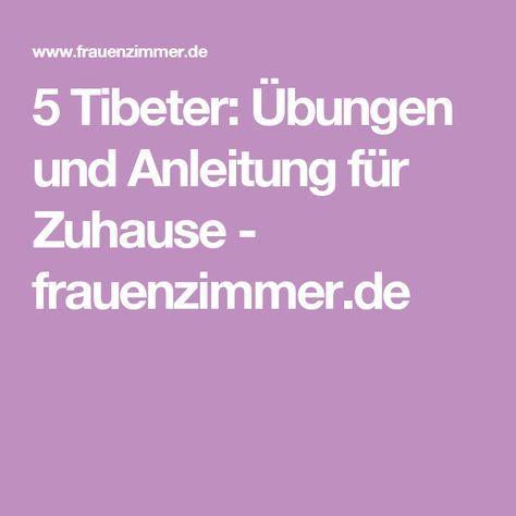 5 Tibeter: Übungen und Anleitung für Zuhause - frauenzimmer.de