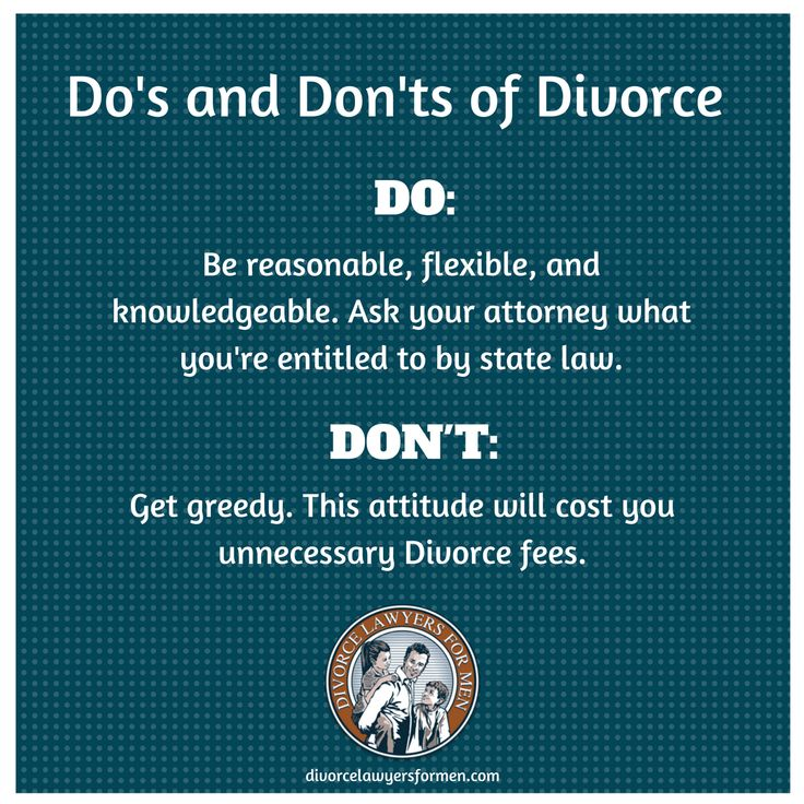 Divorce Do's and Don'ts Resources Divorce Lawyers For