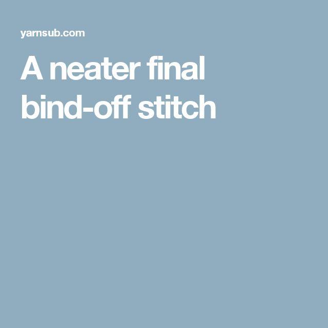 A neater final bind-off stitch