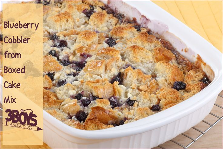 BLUEBERRY COBBLER FROM BOXED CAKE MIX            3boysandadog.com
