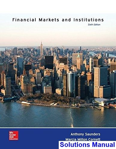 financial markets and institutions 6th edition saunders solutions rh pinterest com