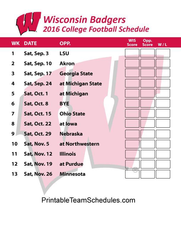 Wisconsin Badgers  Football Schedule 2016. Printable Schedule Here - http://printableteamschedules.com/collegefootball/wisconsinbadgers.php
