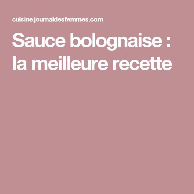 Sauce bolognaise : la meilleure recette
