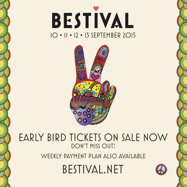 Bestival 2015 Early Bird Tickets are on sale now - don't miss out!   Our 33 week payment plan is also now available meaning an adult ticket can be bought now with a small initial deposit of £25 (plus all booking fees and p&p) followed by 32 equal weekly payments of just £5.