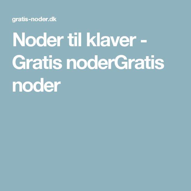 Noder til klaver - Gratis noderGratis noder