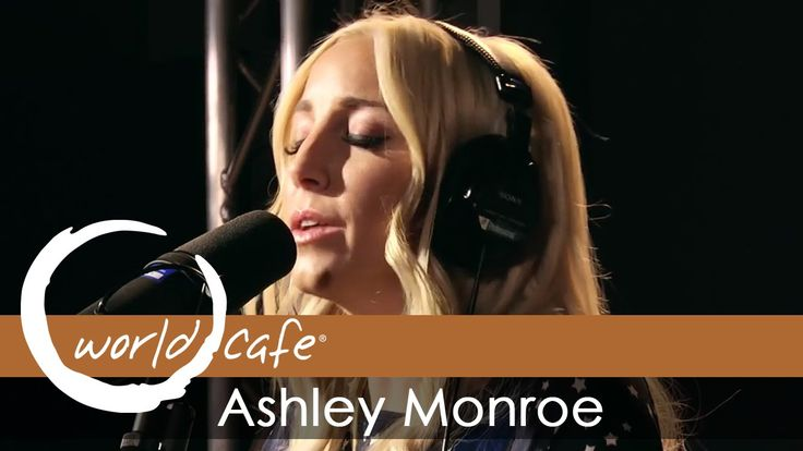 "Ashley Monroe - ""Winning Streak"" (Recorded Live for World Cafe)"