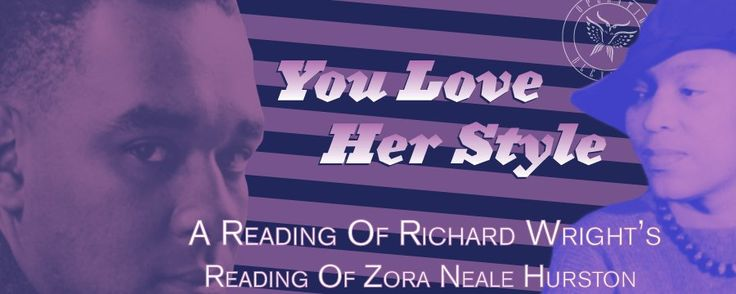 OWL @OwlsAsylum     You Love Her Style ::: A Reading Of Richard Wright's Reading Of Zora Neale Hurston 42 http://www.owlasylum.net/pacific-papers/love-style-reading-richard-wrights-reading-zora-neale-hurston/ …