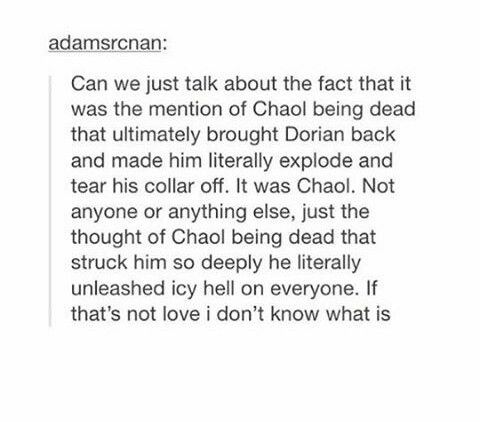❤❤ If I'm being totally honest, Chaol and Dorian's friendship is one of my favorite relationships in the book.  There is such unconditional brotherly love and it's just so lovely to read about.