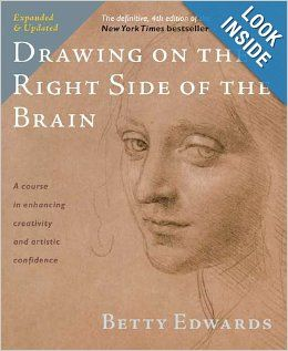 Drawing on the Right Side of the Brain: The Definitive, 4th Edition: Betty Edwards: 9781585429202: Amazon.com: Books
