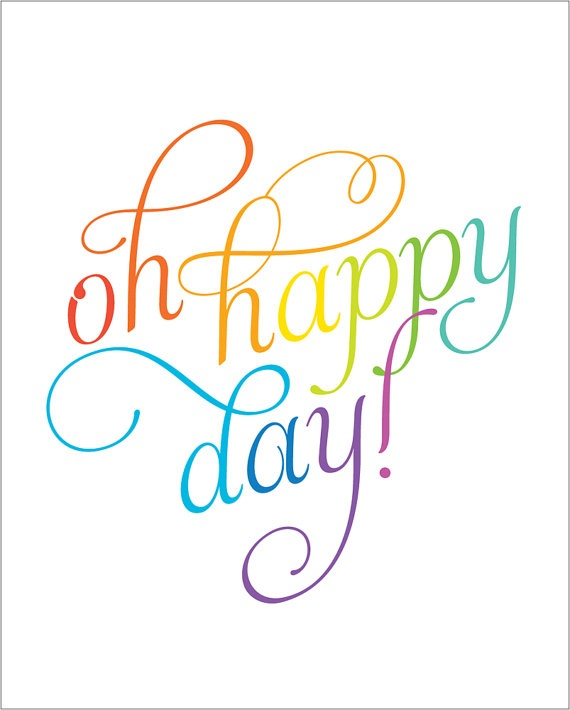 Oh Happy Day inspirational quote print poster  by AlmostSundayInc, $21.00