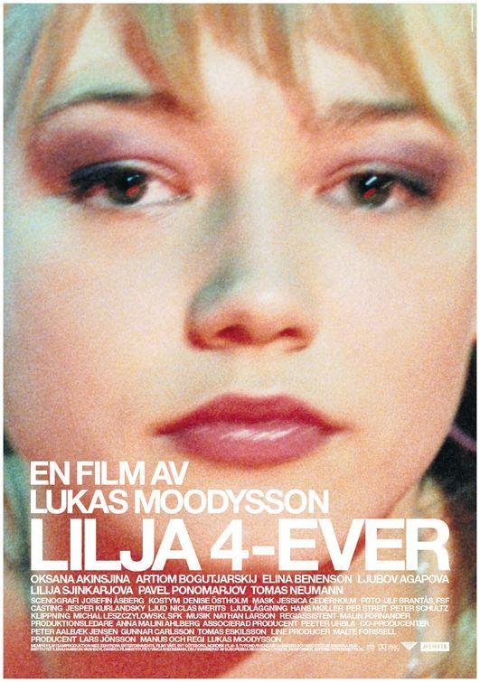 LILJA 4-EVER-the most heart breaking film.