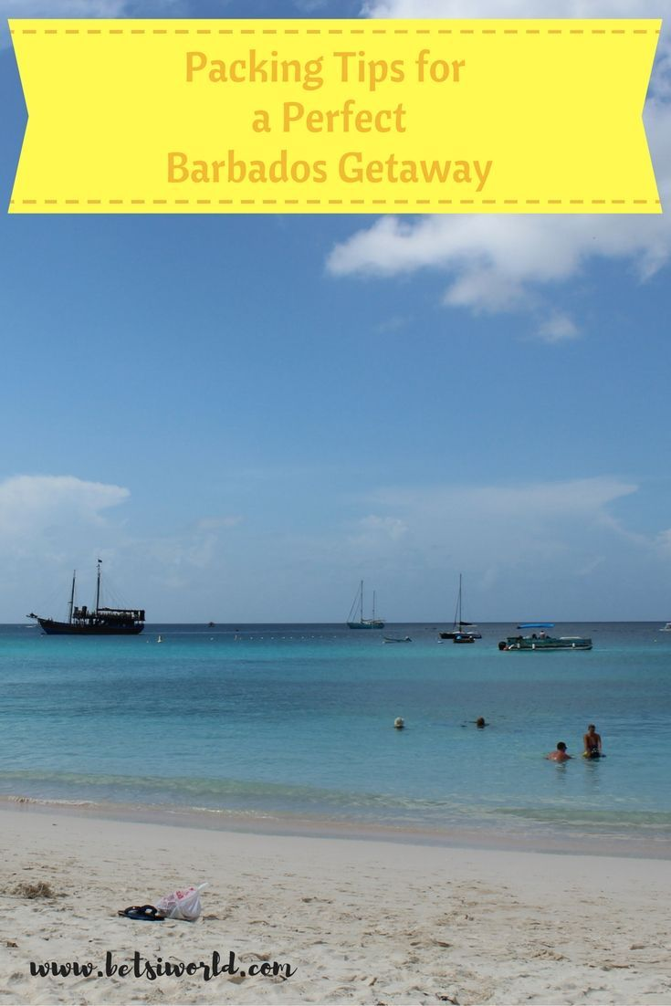 Packing Tips for the Perfect Barbados Getaway