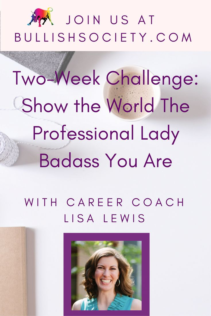 Career Coaching for #goalgetters in The Bullish Society with Lisa Lewis