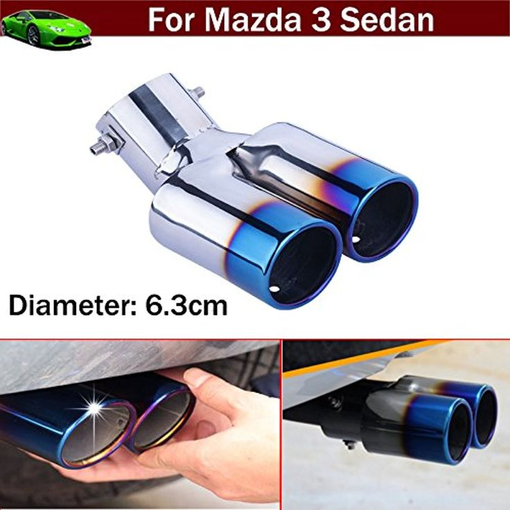 Car Modification Double Outlets Chrome Stainless Steel Exhaust Rear Tail Pipe Tip Tailpipe Muffler Pretector Blue Color Custom Fit For Mazda 3 Sedan 2008 2009 2010 2011 2012 2013 2014 2015 2016 2017 -- Awesome products selected by Anna Churchill